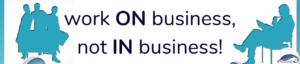 Ettevõtlusmyyt - works on business not in it